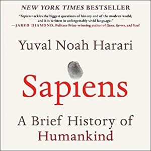 Sapiens a Brief History of Human Kind by Yuval Noah Harari