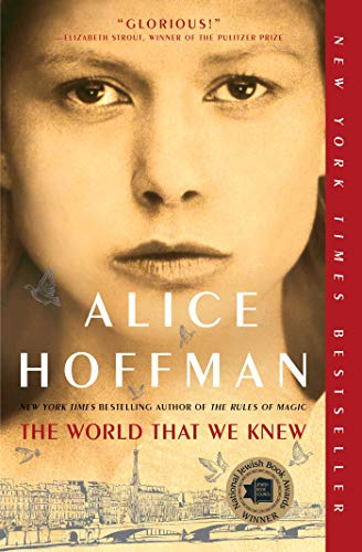 The World That We Knew, by Alice Hoffman