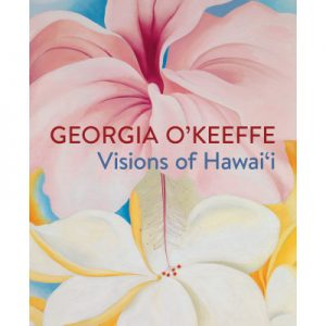 Prime Time Trip to the NY Botanical Gardens Georgia O'Keeffe Visions of Hawai'i