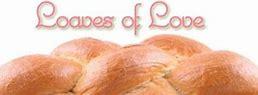 LOAVES OF LOVE